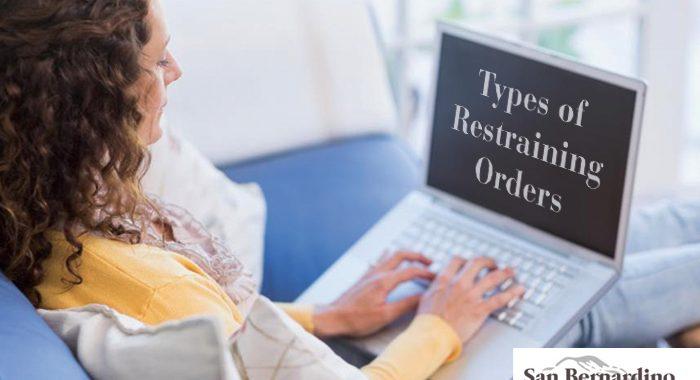 Types Of Restraining Orders Redlands